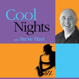 COOL NIGHTS WITH STEVE HART