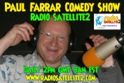 PAUL FARRAR COMEDY SHOW ON RS2