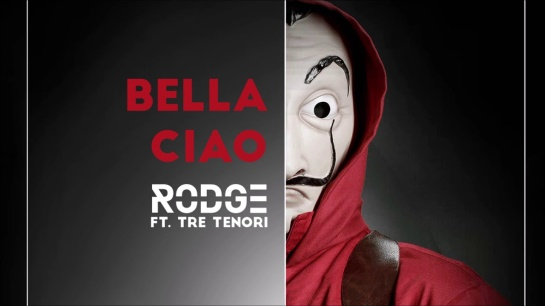 bella ciao Rodge Ft Tre Tenori (Album 2018 )