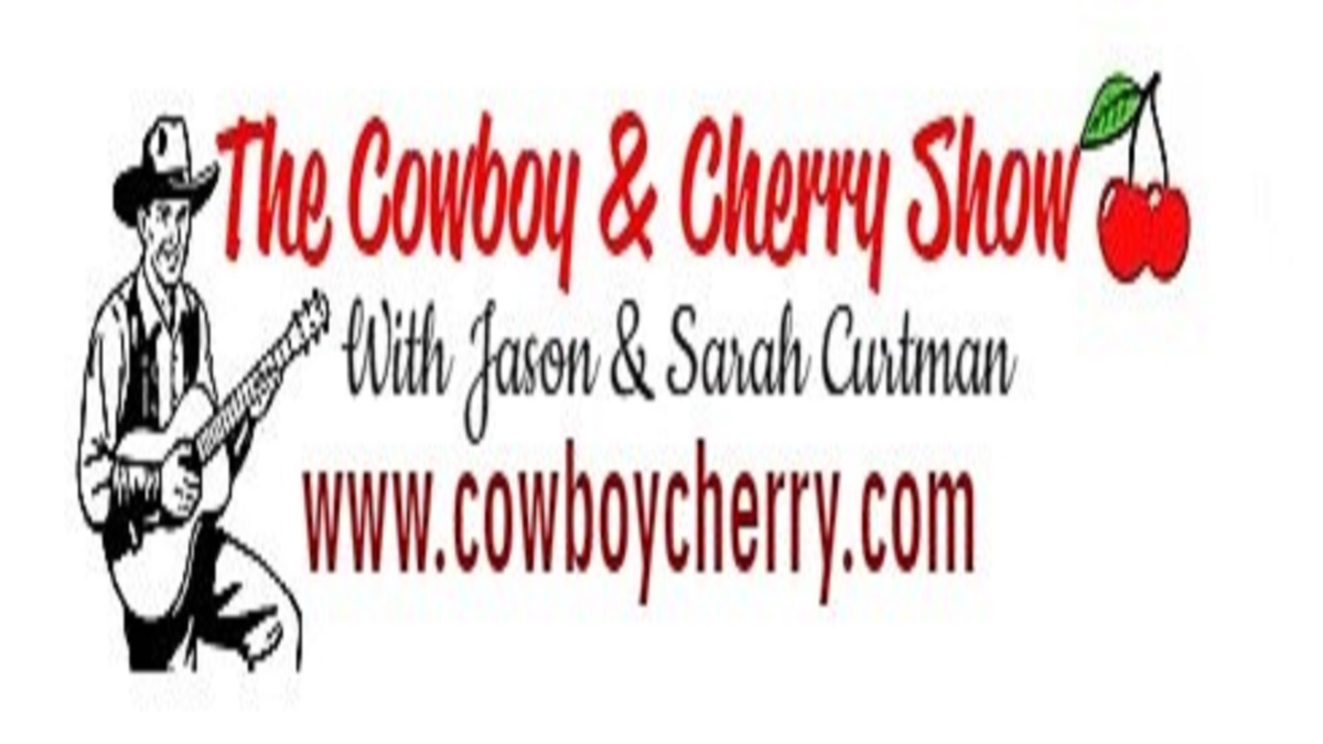 THE COWBOY & CHERRY SHOW